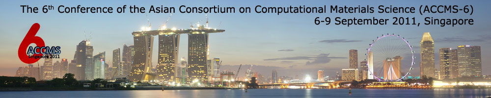 The 6th Conference of the Asian Consortium on Computational Materials Science (ACCMS-6)